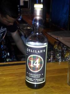 Delilah's (Chicago's rock & roll whisky emporium) bar's single malt private bottling
